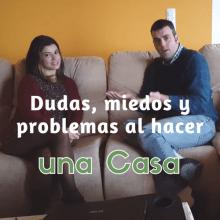 Dudas, miedos y problemas al hacerse una casa