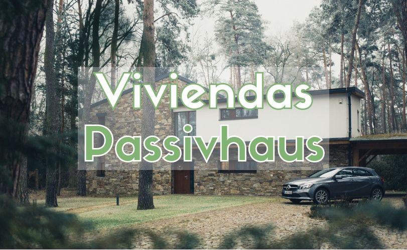 Viviendas Passivhaus