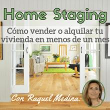 Home Staging: cómo vender o alquilar tu vivienda en menos de un mes