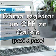 Cómo registrar un CEE en Galicia (paso a paso)