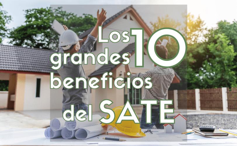 Los 10 grandes beneficios del SATE