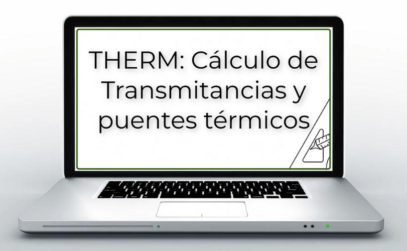 Curso THERM puentes termicos