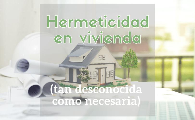 hermeticidad en vivienda